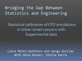 Bridging the Gap Between Statistics and Engineering