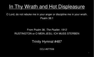 In Thy Wrath and Hot Displeasure