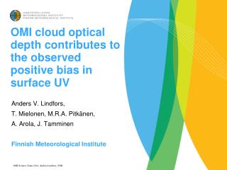 OMI cloud optical depth contributes to the observed positive bias in surface UV