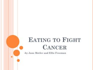 Eating to Fight Cancer