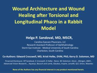 Wound Architecture and Wound Healing after  Torsional  and Longitudinal  Phaco  in a Rabbit Model
