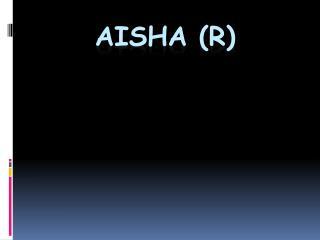 Aisha (R)