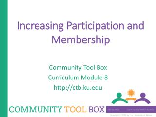 Increasing Participation and Membership