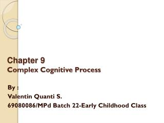 Chapter 9 Complex Cognitive Process