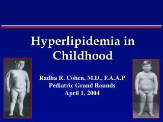 Hyperlipidemia in Childhood