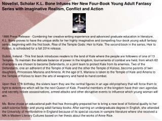 Novelist Scholar K L Bone Infuses Her New Four-Book Young