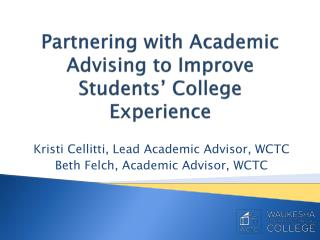 Partnering with Academic Advising to Improve Students' College Experience