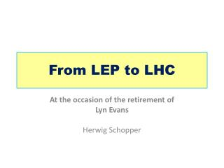 From  LEP  to  LHC