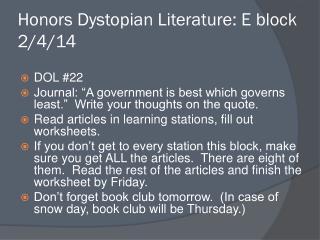 Honors Dystopian Literature: E block 2/4/14