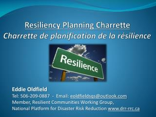 Resiliency  Planning  Charrette Charrette de planification de la  résilience