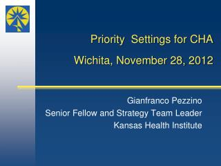 Priority  Settings for CHA Wichita, November 28, 2012