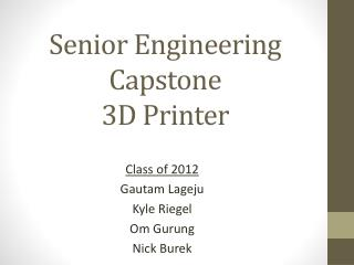 Senior Engineering Capstone 3D Printer