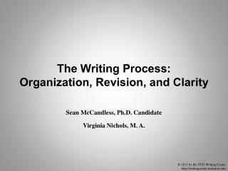 The Writing Process: Organization, Revision, and Clarity