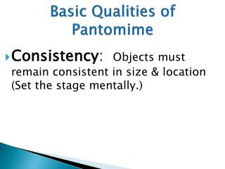 Basic Qualities of Pantomime