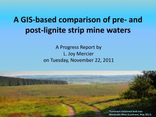 A GIS-based comparison of pre- and post-lignite strip mine waters