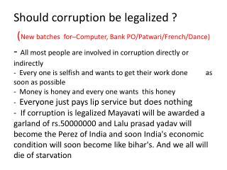 Should corruption be legalized