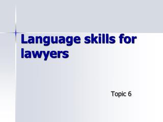 Language skills for lawyers