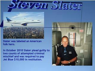Steven Slater