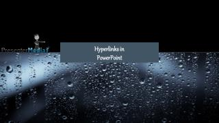 Hyperlinks in  PowerPoint