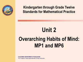 Kindergarten through Grade Twelve Standards for Mathematical Practice