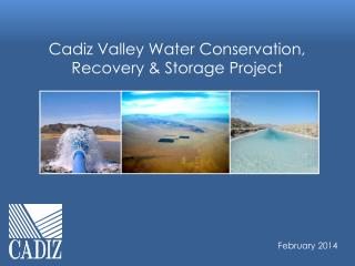 Cadiz Valley Water Conservation, Recovery & Storage Project