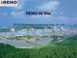 RENO-50 Site