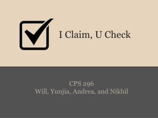 I Claim, U Check