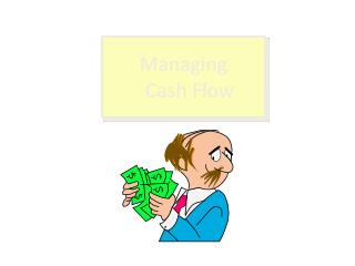 Managing Cash Flow