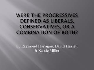 the progressive era liberal or