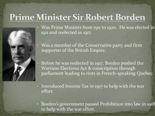 Prime Minister Sir Robert Borden