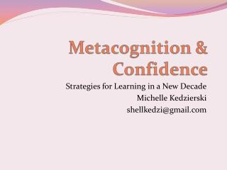 Metacognition  & Confidence