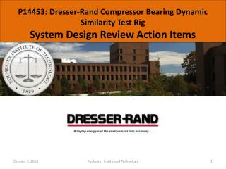 P14453: Dresser-Rand Compressor Bearing Dynamic Similarity Test Rig