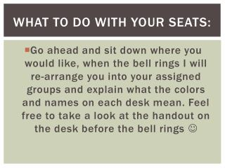 What to do with your seats: