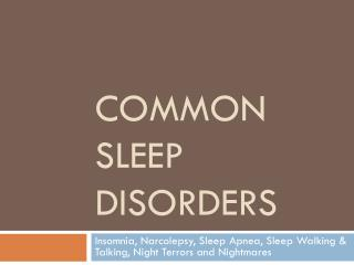 Common sleep disorders