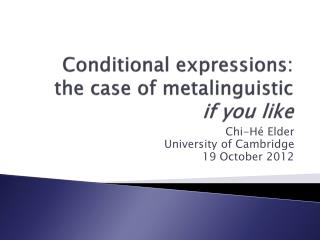 Conditional expressions: the case of  metalinguistic if you like