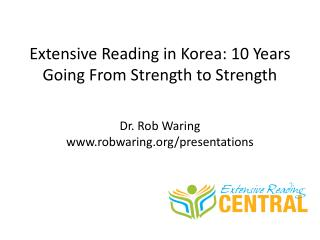 Extensive Reading in Korea: 10 Years Going From Strength to Strength