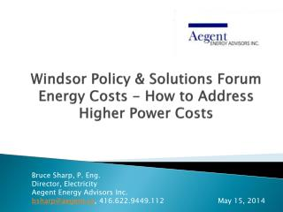 Windsor Policy & Solutions Forum Energy Costs - How to Address Higher Power Costs