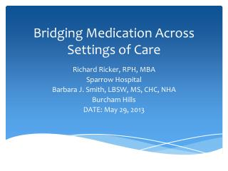 Bridging Medication Across Settings of Care