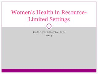Women's Health in Resource-Limited Settings