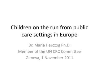 Children on the run from public care settings in Europe