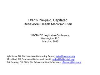 Utah's Pre-paid, Capitated Behavioral Health Medicaid Plan