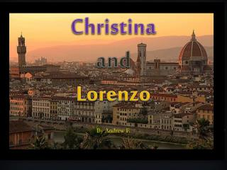 Christina and Lorenzo