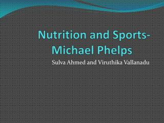 Nutrition and Sports- Michael Phelps