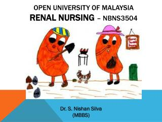 Open University of Malaysia Renal Nursing  – NBNS3504