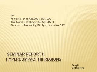 Seminar  report I:  HYPERCOMPACT  HII regions