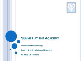 Summer at the Academy