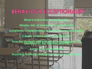 BEHAVIOUR EXCEPTIONALITY