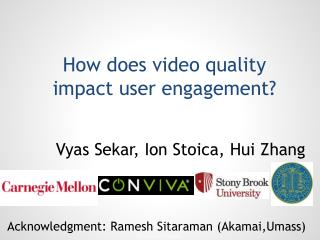 How does video quality  impact user engagement?