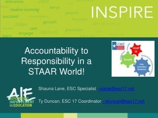 Accountability  to Responsibility  in  a  STAAR World !