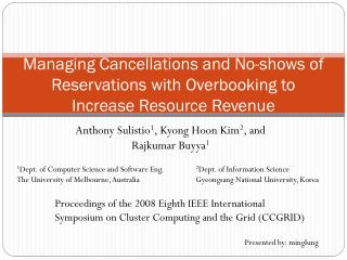 Managing Cancellations and No-shows of Reservations with Overbooking to Increase Resource Revenue